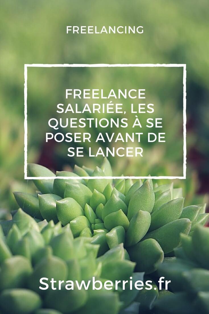 Freelance Salarie les questions a se poser avant de se lancer