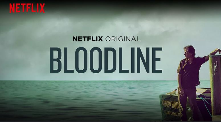 Bloodline la Serie Netflix